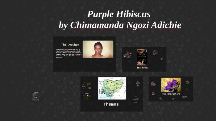 Purple Hibiscus By Umberto Chiaro On Prezi