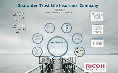 Guarantee Trust Life Insurance Company By Jason Jeffers