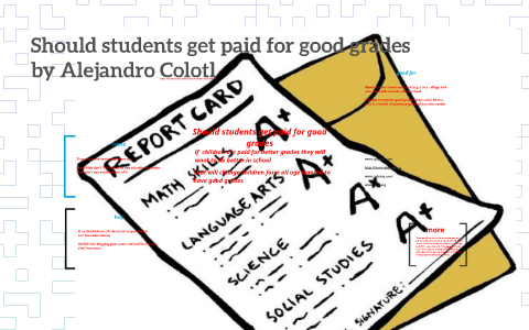 students getting paid for good grades