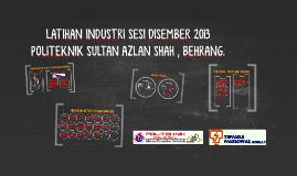 Latihan Industri Sesi Disember 2013 By Nurul Diaa