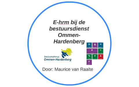 Bestuursdienst Ommen Hardenberg.E Hrm Bij De Bestuursdienst Ommen Hardenberg By Maurice Van