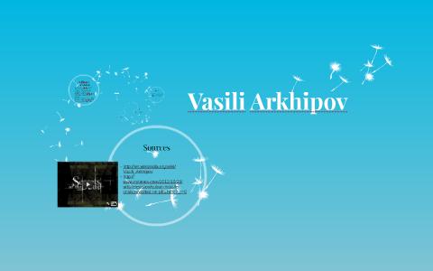 Vasili Arkhipov by abc 123 on Prezi
