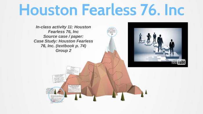 Houston fearless 76 inc