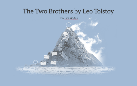 the two brothers by leo tolstoy