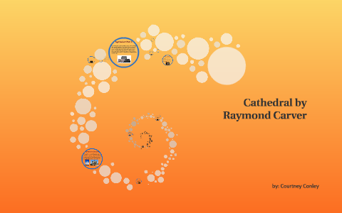 cathedral raymond carver summary