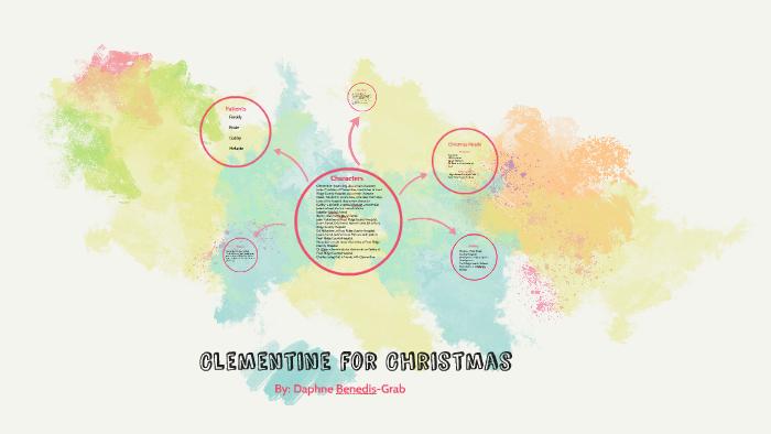 Clementine For Christmas.Clementine For Christmas By Ryleigh Corwin On Prezi