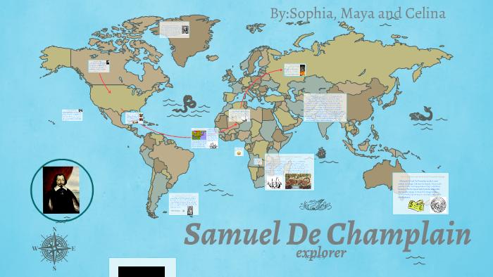 Map Of Samuel De Champlain Route To Canada Samuel De Champlain by sophia grontis on Prezi Next
