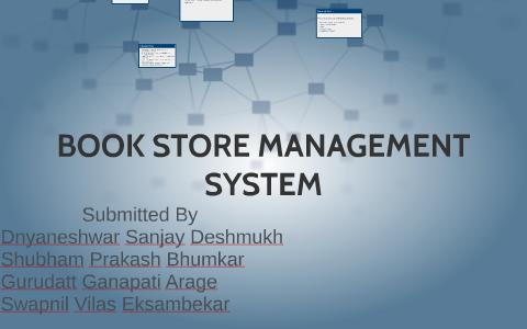 BOOK STORE MANAGEMENT SYSTEM by shubham bhumkar on Prezi