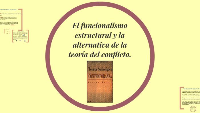 El Funcionalismo Estructural Y La Alternativa De La Teoria D