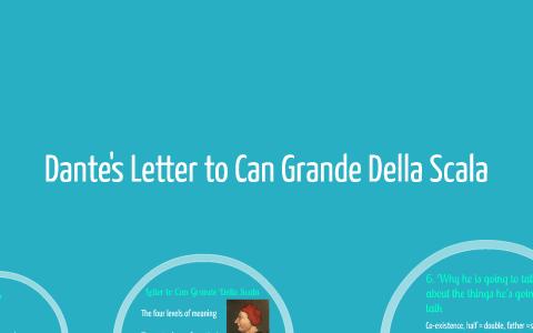 Dante's Letter to Can Grande Della Scala by Onder Ca on Prezi