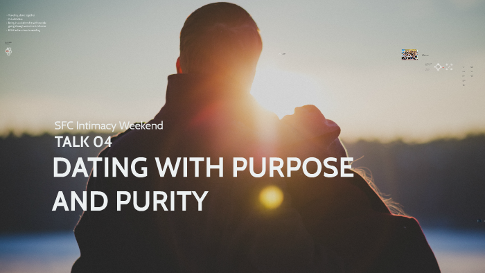 Dating with purpose and purity