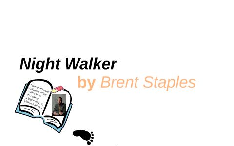 nightwalker brent staples thesis