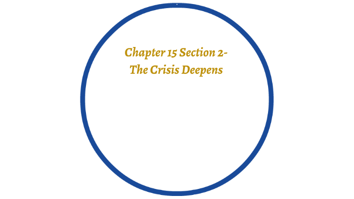 Chapter 15 Section 2-The Crisis Deepens by Thomas Polkki on