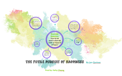 the futile pursuit of happiness summary
