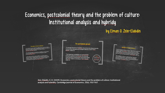 Economics, post colonial Theory and the problem of culture