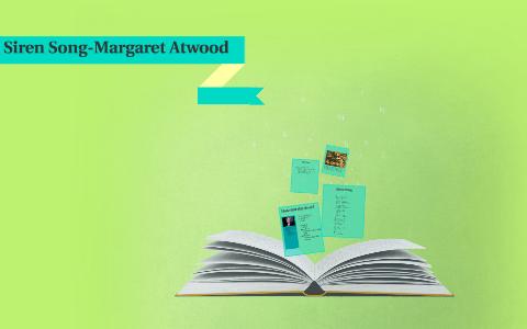 siren song margaret atwood theme