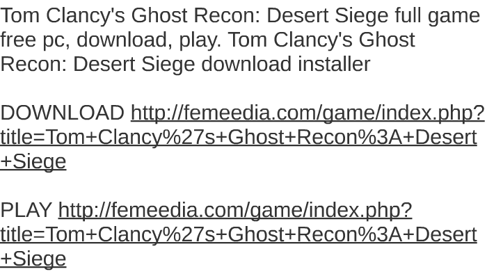 Ghost recon desert siege download