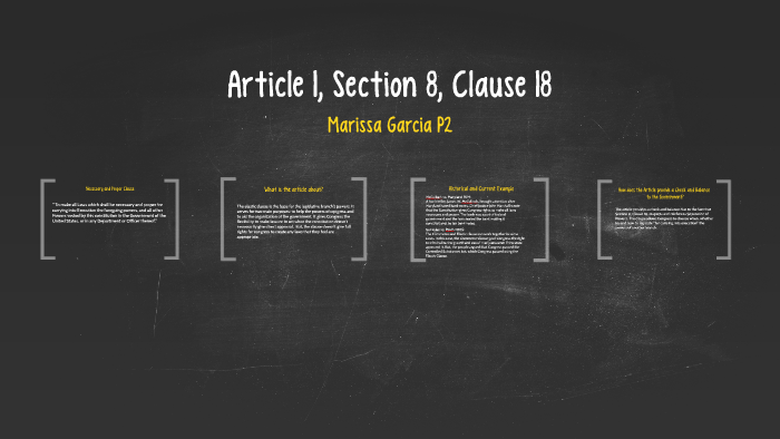 Article 1, Section 8, Clause 18 by Marissa García on Prezi