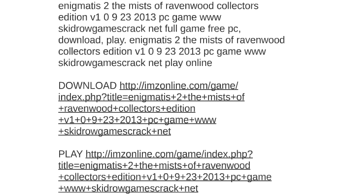 Enigmatis 2: the mists of ravenwood collector's edition gameplay.