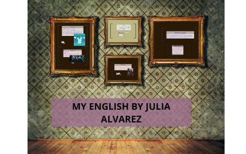 my english by julia alvarez summary