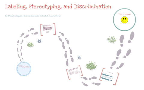 Labeling Stereotyping And Discrimination By Audrey Payne