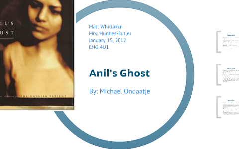 anils ghost thesis