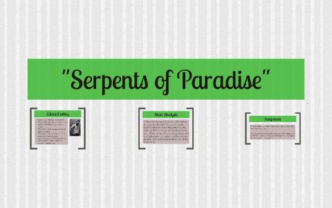 edward abbey the serpents of paradise summary
