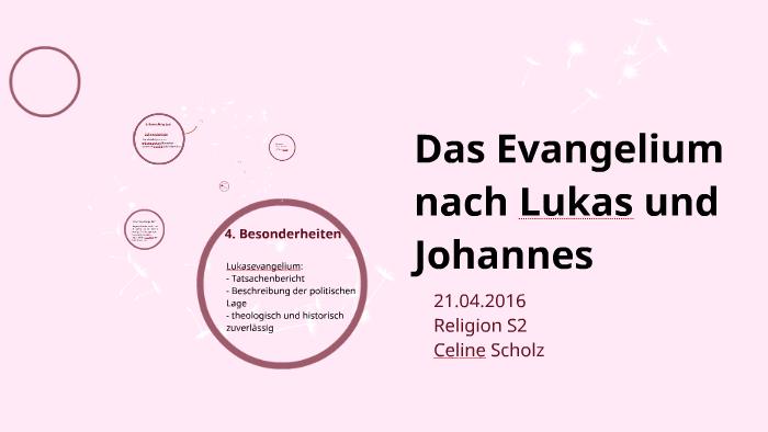 Das Evangelium Nach Lukas Und Johannes By Celine Scholz On Prezi