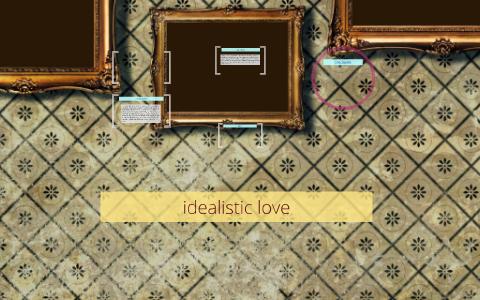 idealistic love