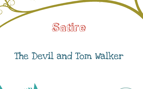 satire in the devil and tom walker