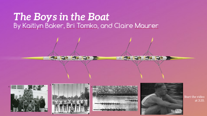 The Boys And The Boat By Brianna Tomko On Prezi