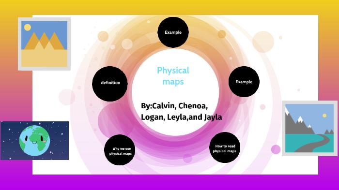 physical maps by Chenoa Pridgen on Prezi Next