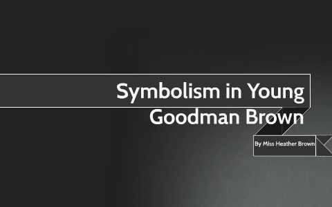 imagery in young goodman brown