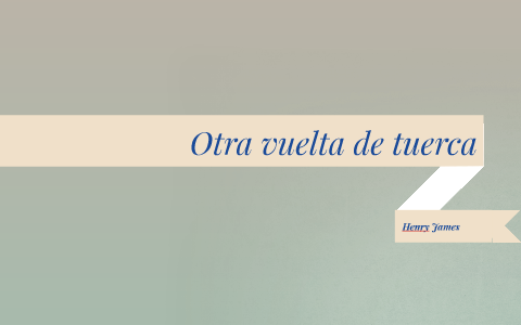 Otra Vuelta De Tuerca By Angela Sevsa