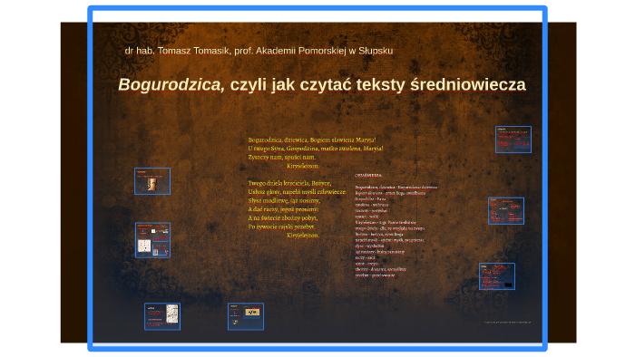 Bogurodzica Czyli Jak Czytać Teksty średniowieczagt By