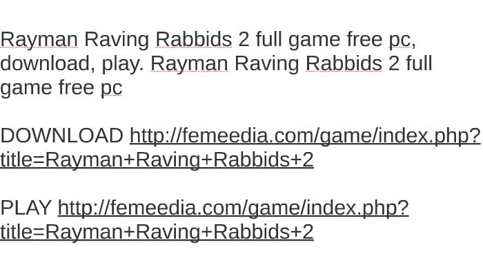 rayman raving rabbids 2 pc download