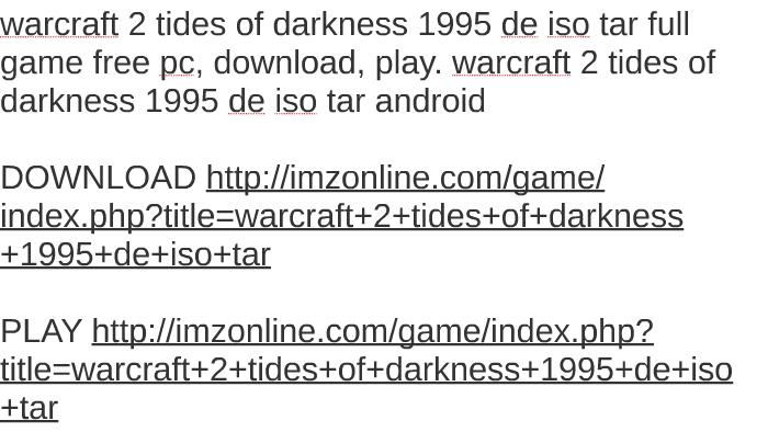 warcraft tides of darkness download