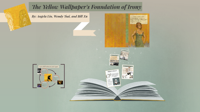 The Yellow Wallpaper S Foundation Of Irony By Olaf Herondale