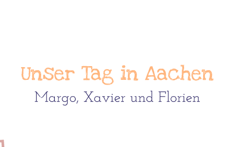 Tannenbaum Aachen.Aachen By F V On Prezi