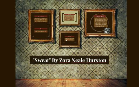 sweat by zora neale hurston theme