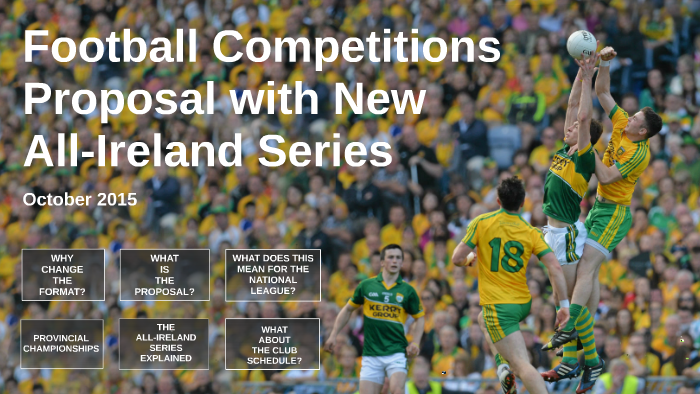 GPA Football Competitions Proposal with New All-Ireland