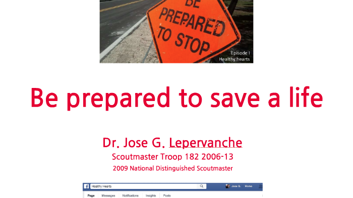 Be Prepared to Stop...Be Prepared to Save a Life