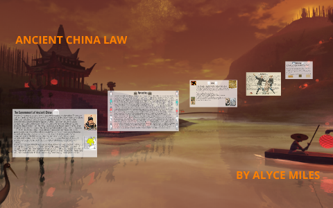 ANCIENT CHINA LAW by Alyce Miles on Prezi