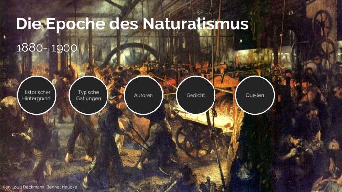 Die Epoche Des Naturalismus By Louis Beckmann On Prezi Next