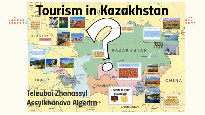 Tourism in Kazakhstan by Assylkhanova Aigerim on Prezi