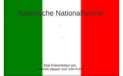 Ital Nationalhymne Gesungen