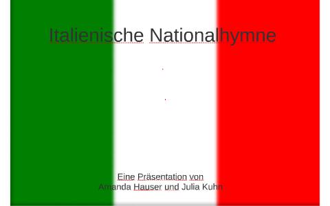 Italienische Hymne Deutsch