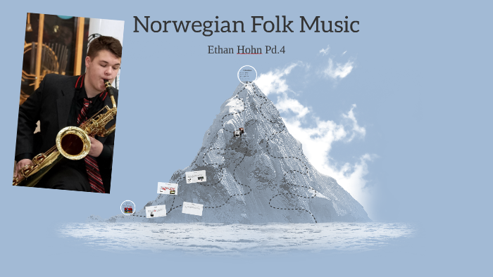 Scandinavian Folk Music by Ethan Hohn on Prezi