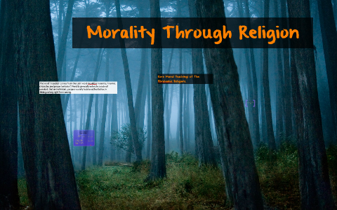 Morality In Religion by ahm ahm on Prezi