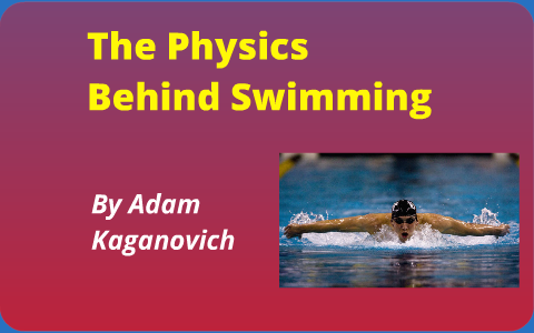 Swimming physics behind Swimming Explained: